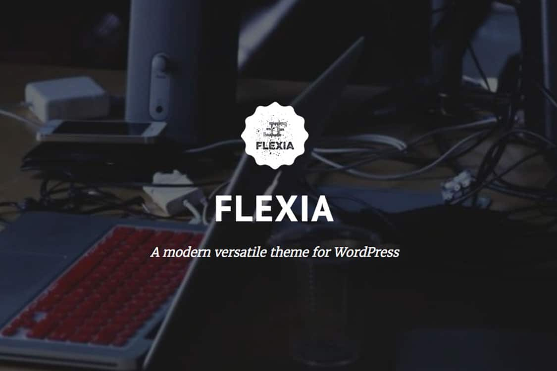 Flexia - one theme to rule 'em all 2