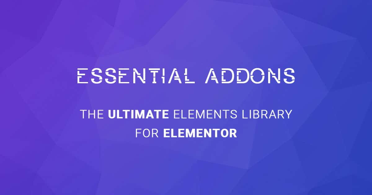 Essential Addons for Elementor - Ultimate Elements Library for Elementor