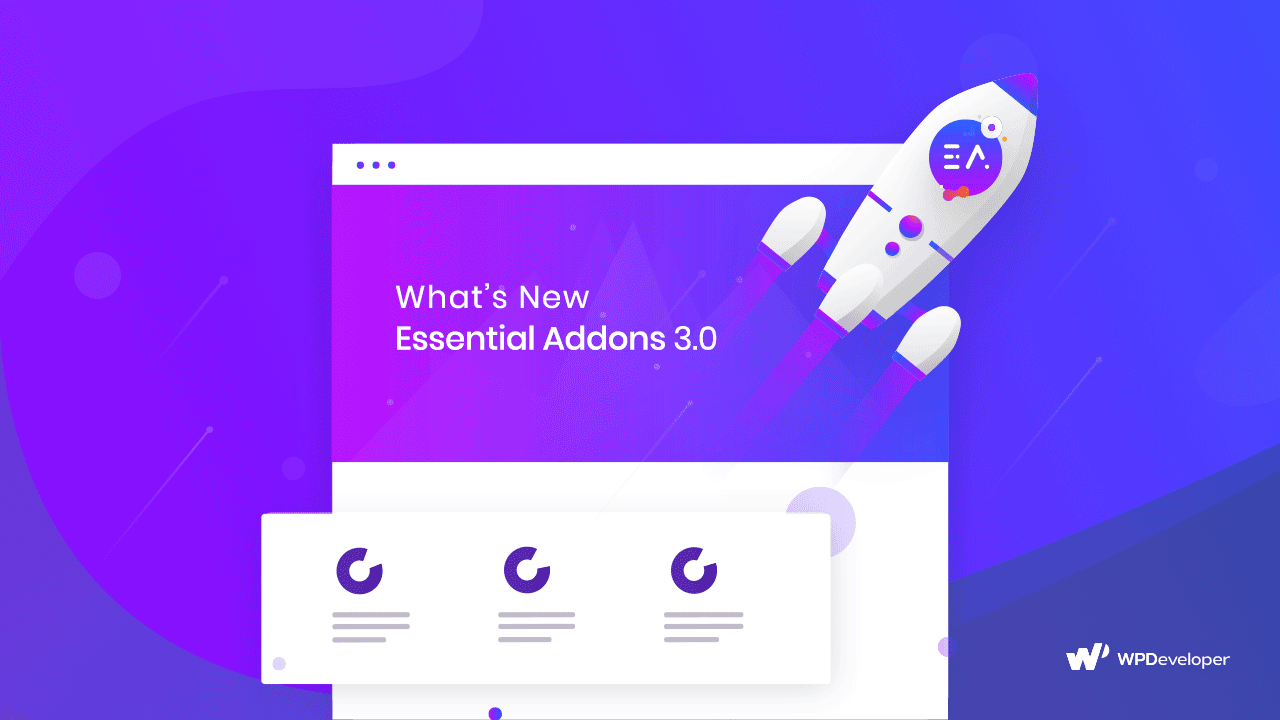 What's New in Essential Addons for Elementor Version 3.0? 4